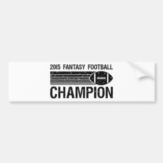 Campeón 2015 del fútbol de la fantasía 1 pegatina para auto