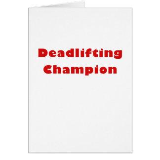 Campeón de Deadlifting Tarjeta De Felicitación