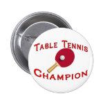 Campeón de los tenis de mesa pins