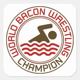Campeón de lucha del tocino del mundo pegatina cuadradas personalizada