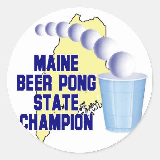 Campeón de Pong de la cerveza de Maine Pegatina Redonda