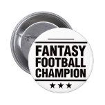 ¡Campeón del fútbol de la fantasía! Pin