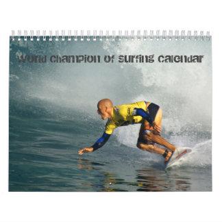 Campeón del mundo de practicar surf el calendario