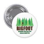 Campeón del mundo del escondite de Bigfoot Sasquat Pin Redondo 2,5 Cm