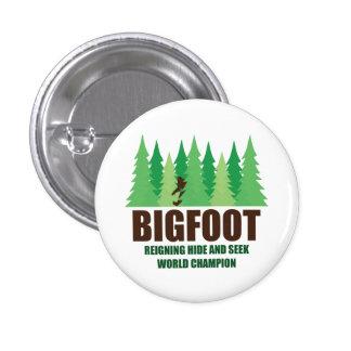 Campeón del mundo del escondite de Bigfoot Sasquat Pin Redondo De 1 Pulgada