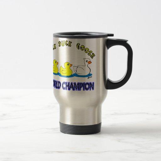 Campeón del mundo del ganso del pato del pato tazas