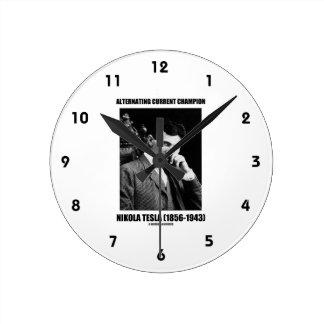 Campeón Nikola Tesla de la corriente alternada Reloj Redondo Mediano
