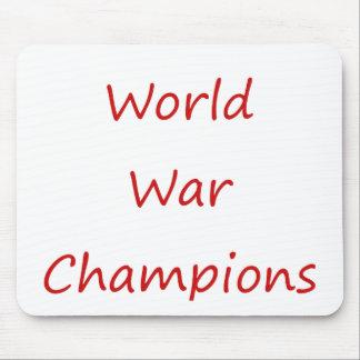 Campeones de la guerra mundial mousepad