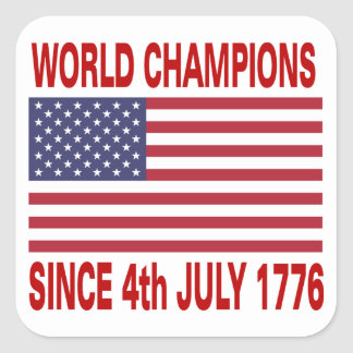Campeones del mundo desde 1776 pegatina cuadrada