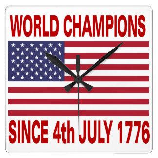 Campeones del mundo desde el 4 de julio de 1776 reloj cuadrado
