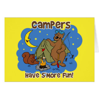 Campers Have S More Fun Greeting Cards