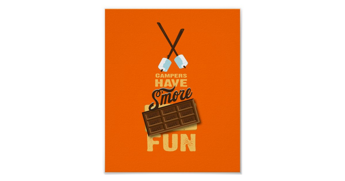 Campers Have S More Fun Glamping Poster Zazzle Com
