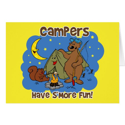 Campers Have S'More Fun Greeting Card