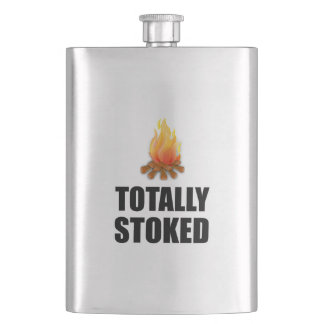 Campfire Totally Stoked Funny Flask