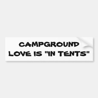 Campground Love is in Tents Bumper Sticker