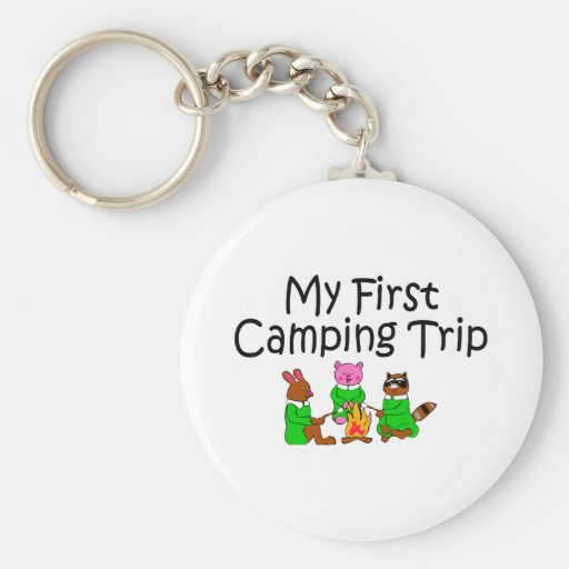 Camping First Camping Trip Key Chains