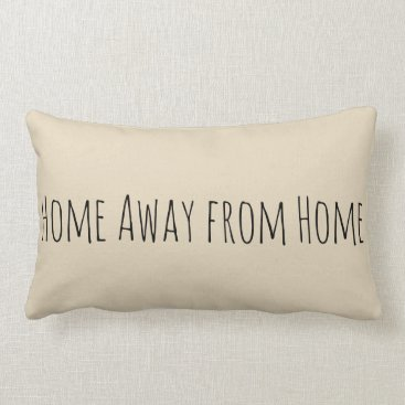 """Camping """"Home Away from Home"""" Pillow"""