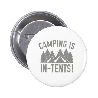 Camping Is In-Tents! 2 Inch Round Button