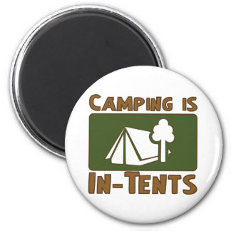 Camping is In-Tents 2 Inch Round Magnet
