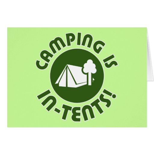 camping is in-tents card
