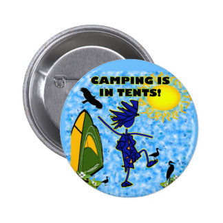 Camping Is In Tents Design Buttons