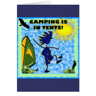 Camping Is In Tents Design Greeting Cards