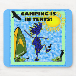 Camping Is In Tents Design Mousepad