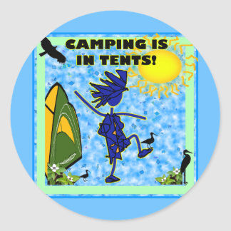 Camping Is In Tents Design Classic Round Sticker