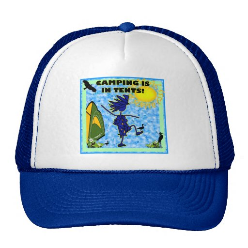Camping Is In Tents Design Trucker Hat