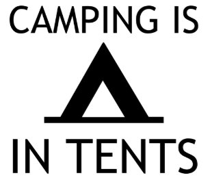 f266cec6be5 Camping Is In Tents Funny Pun Trucker Hat