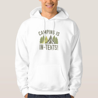 Camping Is In-Tents! Hooded Pullover
