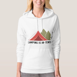 Camping Is In-Tents! Hooded Pullovers
