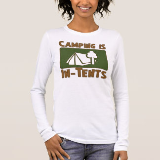 Camping is In-Tents Long Sleeve T-Shirt