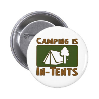 Camping is In-Tents Pinback Button