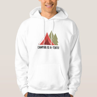 Camping Is In-Tents! Sweatshirt