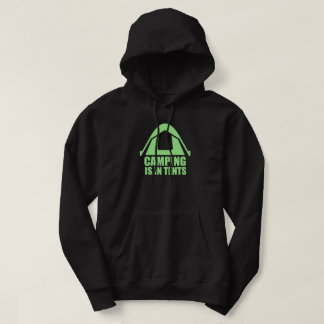 Camping Is In Tents Sweatshirts