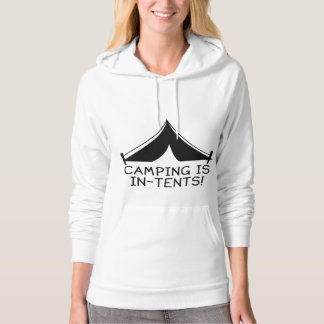 Camping Is In-Tents! Sweatshirts