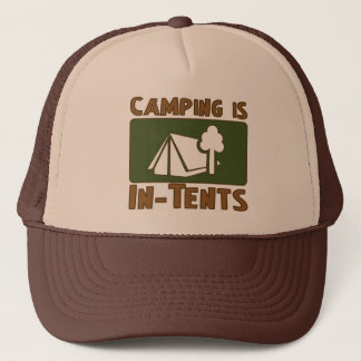 Camping is In-Tents Trucker Hat