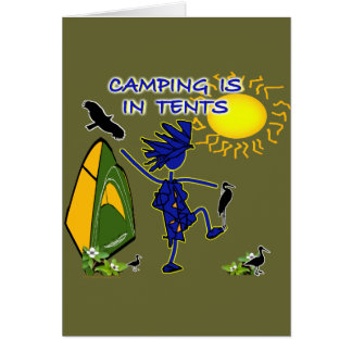 Camping Is (Intense) In Tents Greeting Card