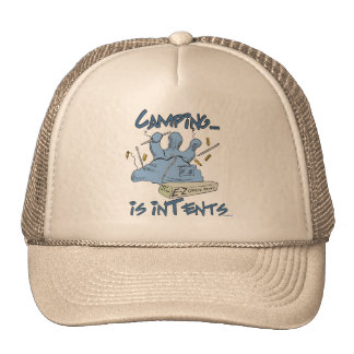 Camping is Intents Trucker Hat