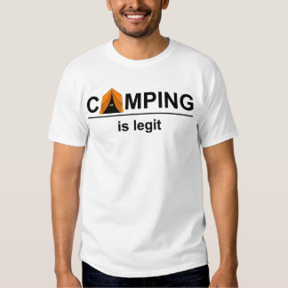 Camping is legit T-Shirt