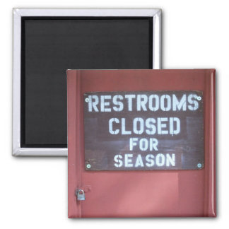 Camping Memories, Restrooms Closed for Season Sign 2 Inch Square Magnet