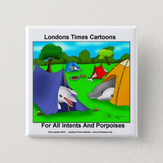 Camping Porpoises Funny Pun-Lovers Pinback Button