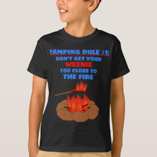 Camping Rule Number 1 T-Shirt
