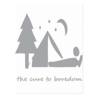 Camping the cure to boredom post cards