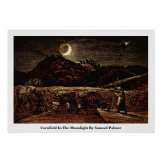 Campo de maíz en el claro de luna de Samuel Palmer Póster