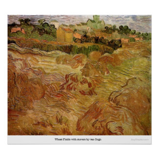 Campos de trigo con Auvers de Van Gogh Póster