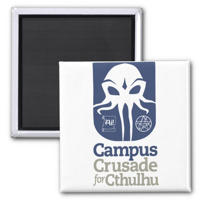 Campus Crusade for Cthulhu 2 Inch Square Magnet