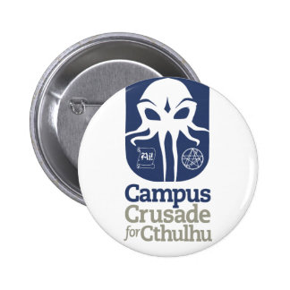 Campus Crusade for Cthulhu Pin