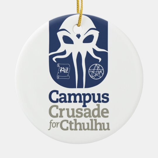 Campus Crusade for Cthulhu Ceramic Ornament